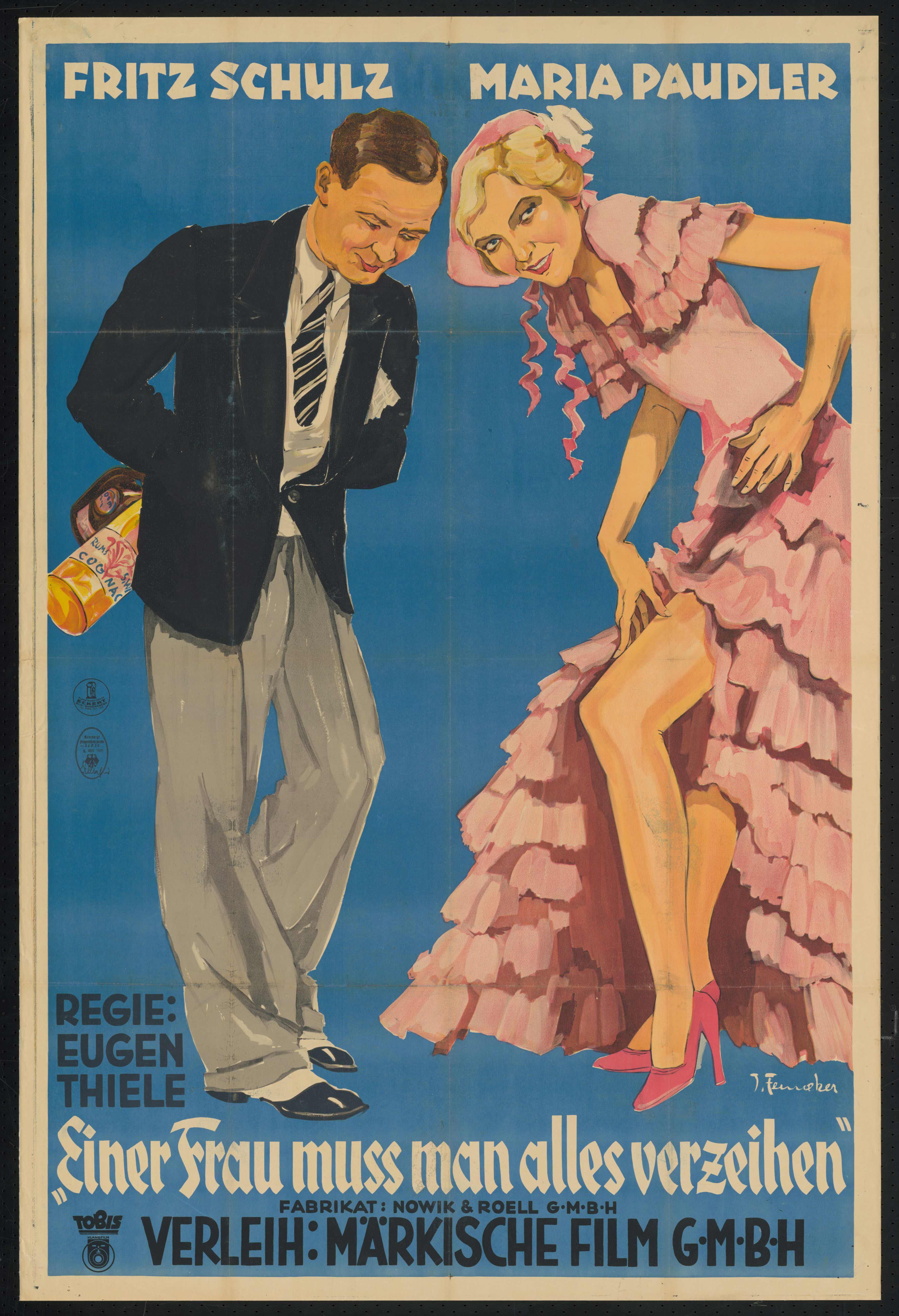 Film poster by Josef Fenneker: Einer Frau muß man alles verzeih'n, Germany 1931, directed by Eugen Thiele