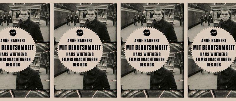 Buchcover mit einem Bild von Hans Wintgen in seinem Film <i>Ostbahnhof</i> (DDR 1977)
