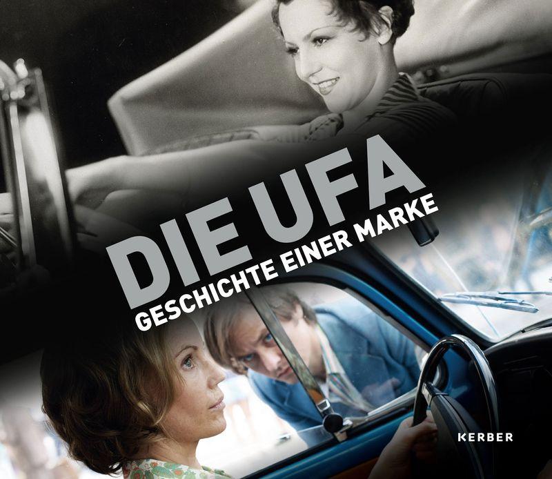 """Cover des Ausstellungskatalogs """"Die Ufa – Geschichte einer Marke"""""""