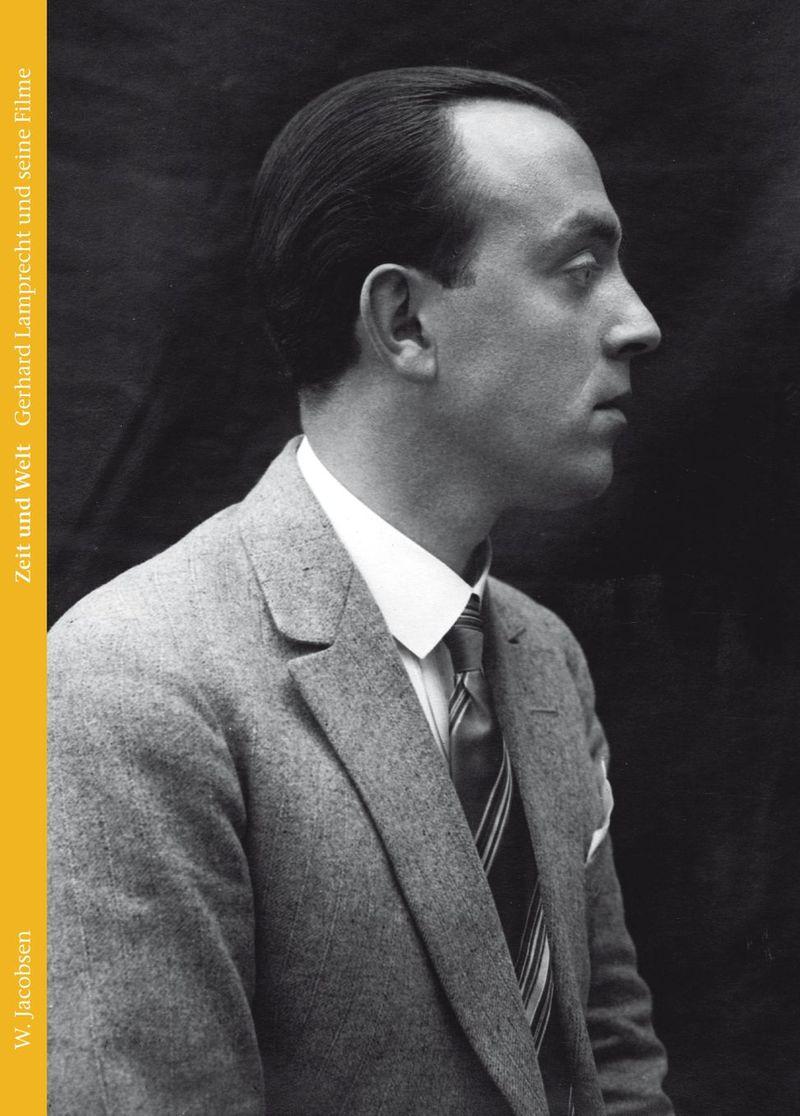 """Cover des Buches """"Zeit und Welt. Gerhard Lamprecht und seine Filme"""""""
