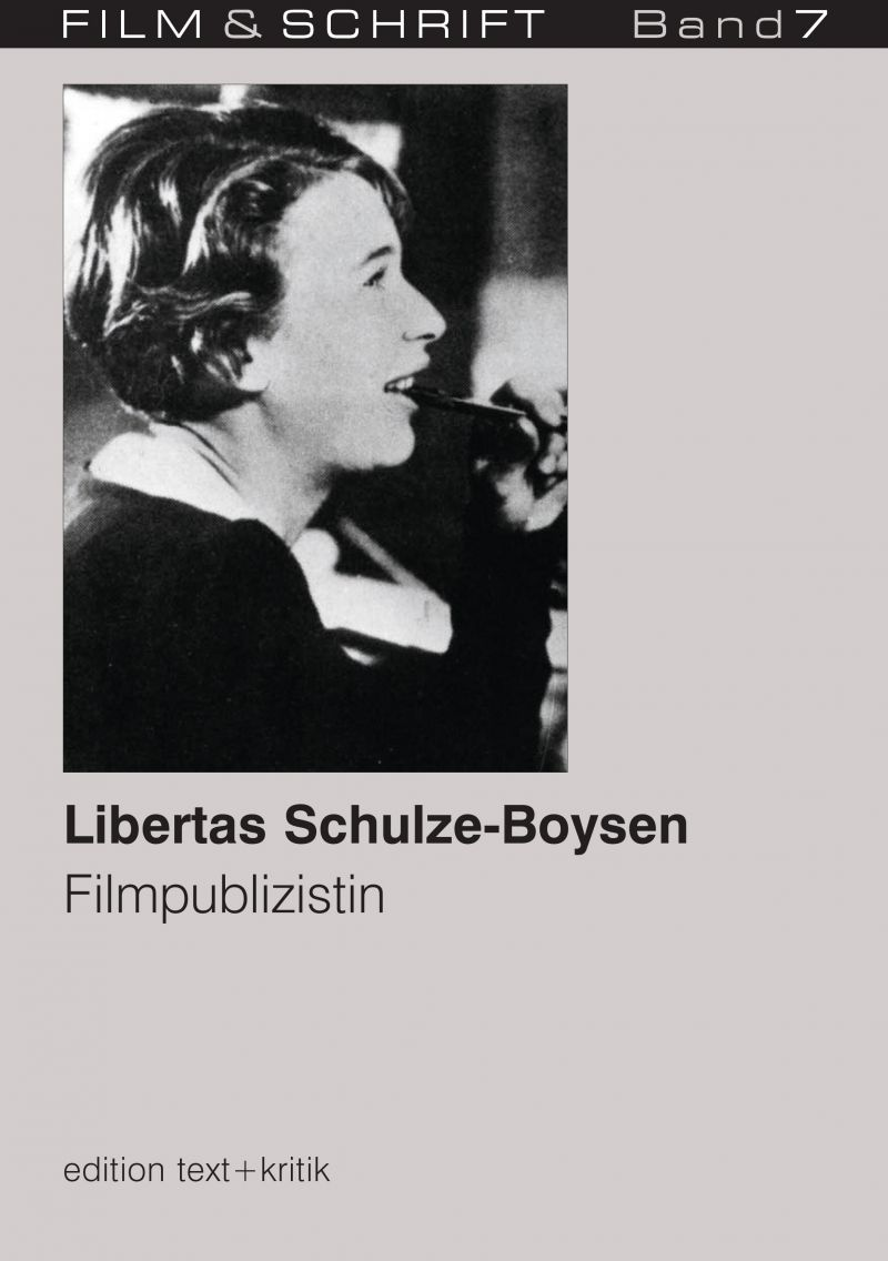 """Cover des Buches """"Libertas Schulze-Boysen. Filmpublizistin"""" herausgegeben von Rolf Aurich und Wolfgang Jacobsen"""