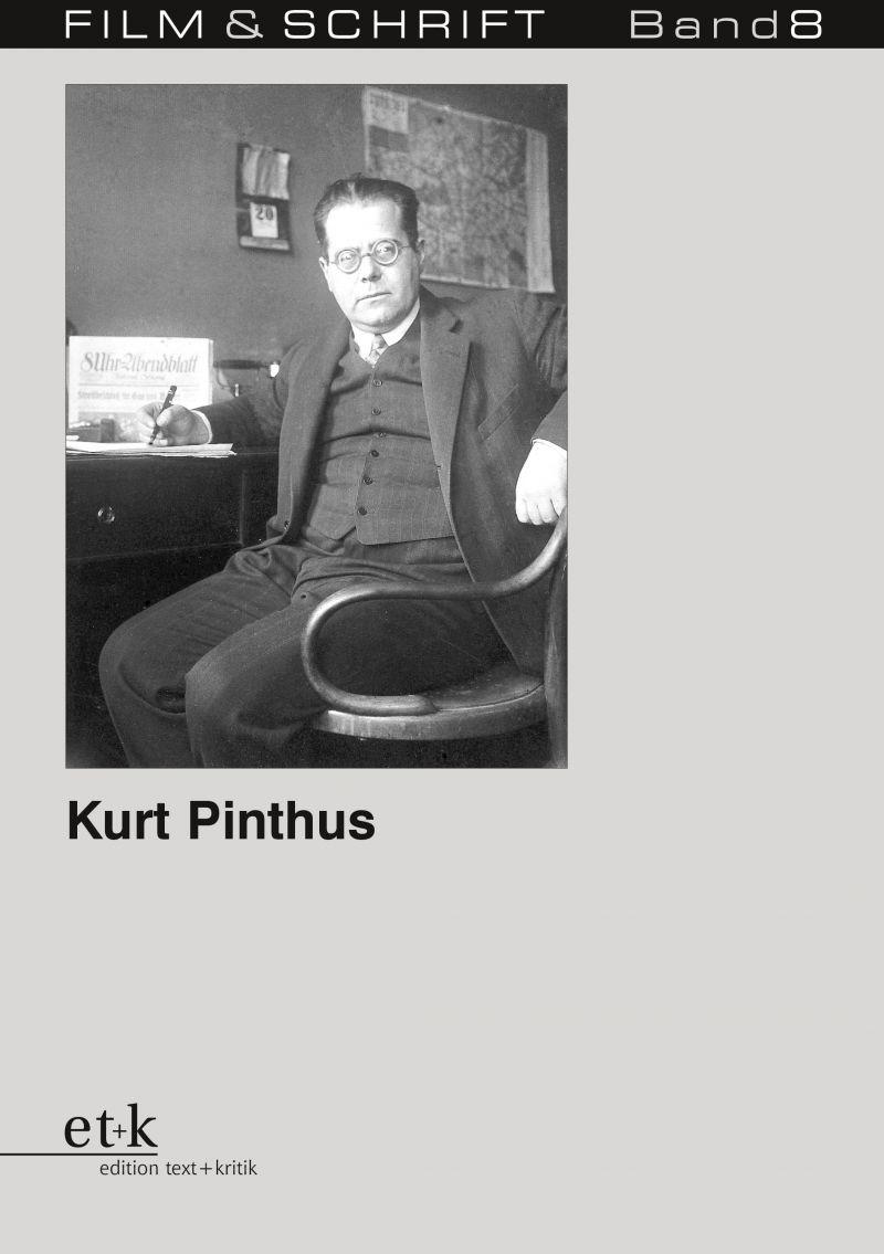 """Cover des Buches """"Kurt Pinthus. Filmpublizist"""" herausgegeben von Rolf Aurich und Wolfgang Jacobsen"""