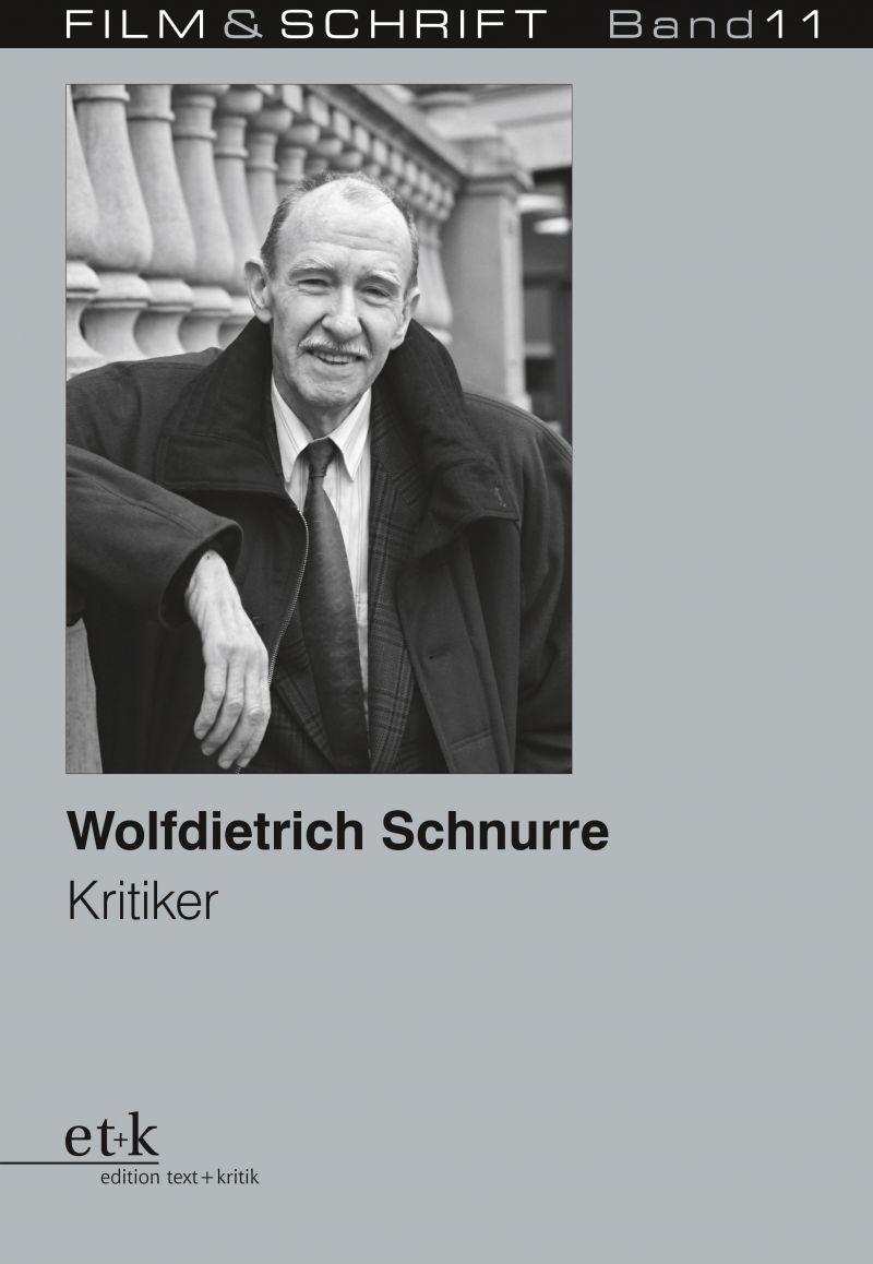 """Cover des Buches """"Wolfdietrich Schnurre. Kritiker"""" herausgegeben von Rolf Aurich und Wolfgang Jacobsen"""