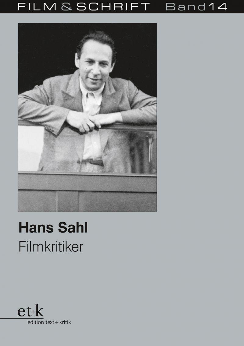 """Cover des Buches """"Hans Sahl. Filmkritiker"""" herausgegeben von Rolf Aurich und Wolfgang Jacobsen"""
