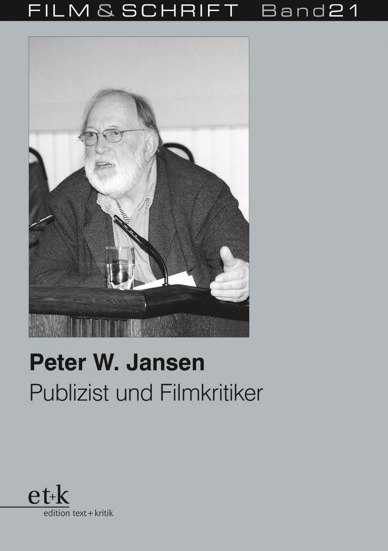 """Cover des Buches """"Peter W. Jansen Publizist und Filmkritiker"""""""