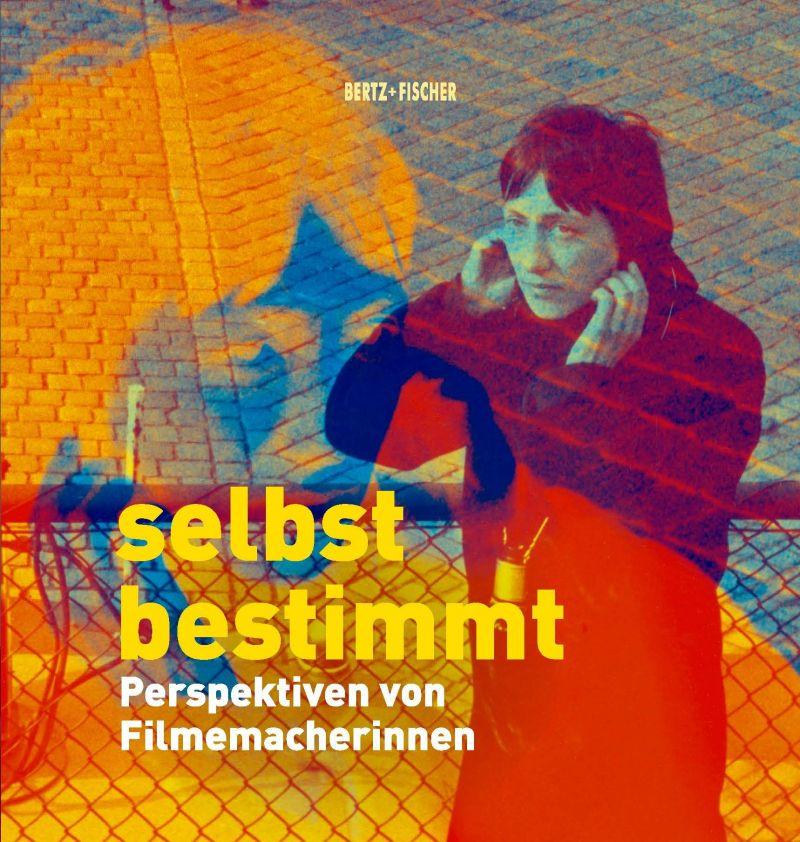 Cover der Retrospektive-Publikation Selbstbestimmt
