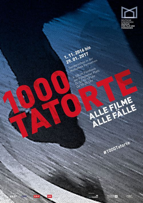 "Poster of the exhibition ""1000 <i>Tatort<i> Crime Scenes — All the Films. All the Cases "", Deutsche Kinemathek, Berlin"