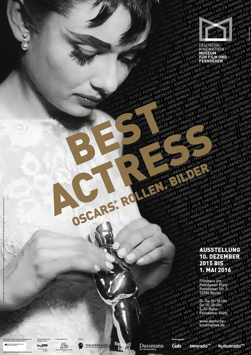 "Poster for the exhibition ""Best Actress — Oscars®. Rollen. Bilder"", Deutsche Kinemathek, Berlin"
