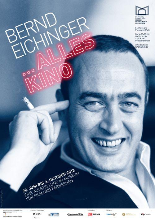 """Plakat der Ausstellung """"Bernd Eichinger – ... alles Kino"""""""