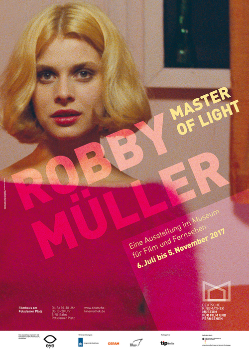 "Poster of the exhibition ""Robby Müller — Master of Light"", Deutsche Kinemathek, Berlin"