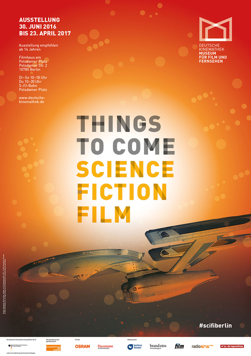 "Plakat der Ausstellung ""Things to Come — Science · Fiction · Film"", Deutsche Kinemathek, Berlin"