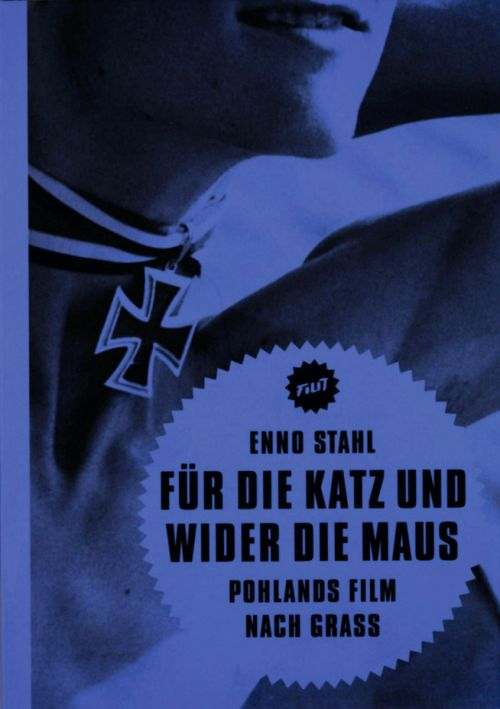 """Cover des Buches """"Für die Katz und wider die Maus. Pohlands Film nach Grass"""" von Enno Stahl"""