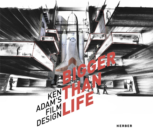 "Cover des Ausstellungskatalogs ""Bigger Than Life. Ken Adam's Film Design"""