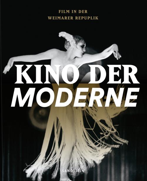 """Cover des Ausstellungskatalogs """"Kino der Moderne. Film in der Weimarer Republik"""""""