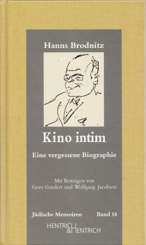 """Cover des Buches """"Kino intim. Eine vergessene Biographie"""" von Hanns Brodnitz und Wolfgang Jacobsen"""