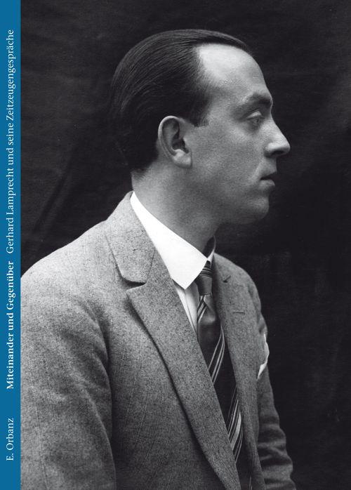 """Cover des Buches """"Miteinander und gegenüber. Gerhard Lamprecht und seine Zeitzeugengespräche """""""