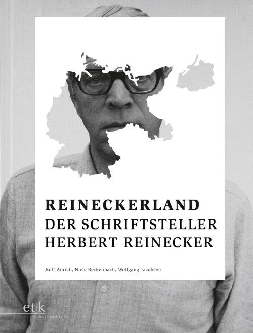 """Cover des Buches """"Reineckerland. Der Schriftsteller Herbert Reinecker"""" von Rolf Aurich, Niels Beckenbach und Wolfgang Jacobsen"""