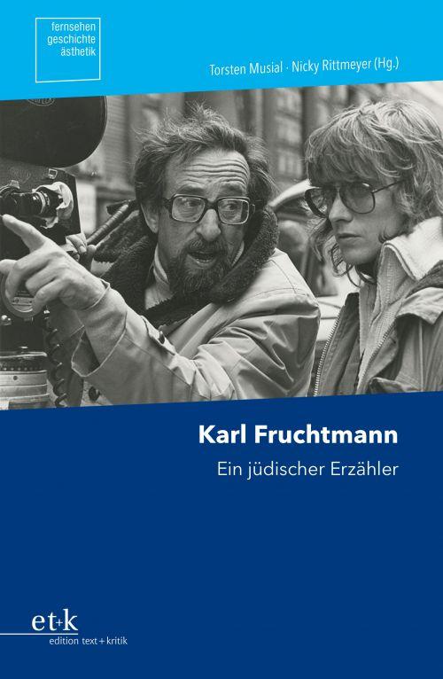 """Cover des Buchs """"Karl Fruchtmann. Ein jüdischer Erzähler"""""""