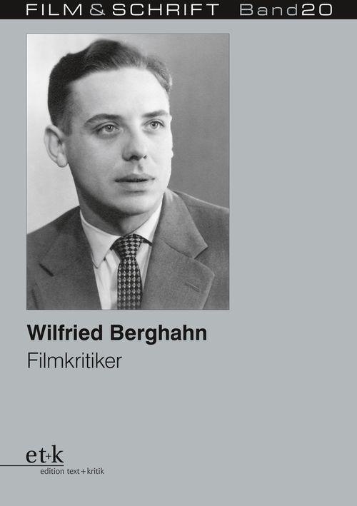 "Cover des Buches ""Wilfried Berghahn. Filmkritiker """