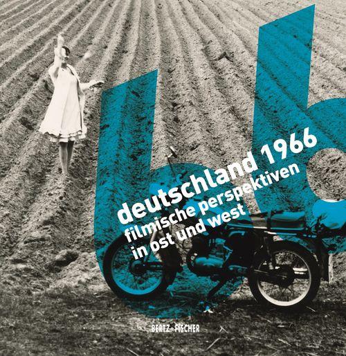 """Katalogcover zur Berlinale-Retrospektive 2016 """"Deutschland 1966. Filmische Perspektiven in Ost und West"""""""