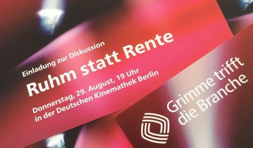 Einladungskarte Grimme trifft die Branche: Ruhm statt Rente